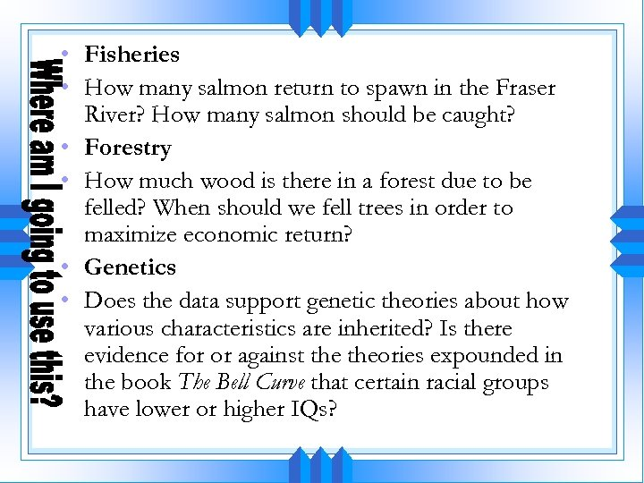• Fisheries • How many salmon return to spawn in the Fraser River?