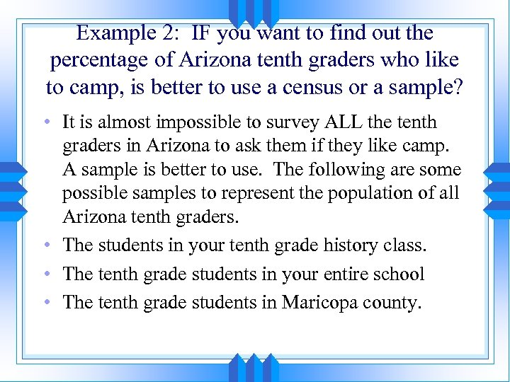 Example 2: IF you want to find out the percentage of Arizona tenth graders