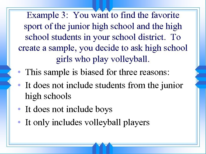 Example 3: You want to find the favorite sport of the junior high school