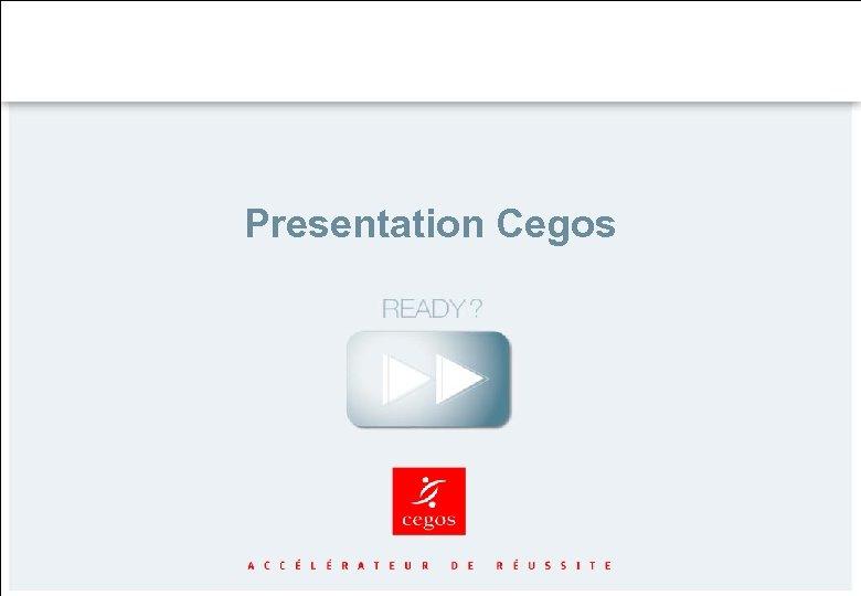 Presentation Cegos
