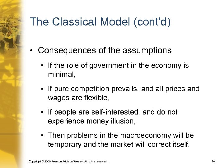 The Classical Model (cont'd) • Consequences of the assumptions § If the role of