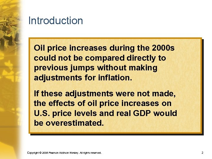 Introduction Oil price increases during the 2000 s could not be compared directly to