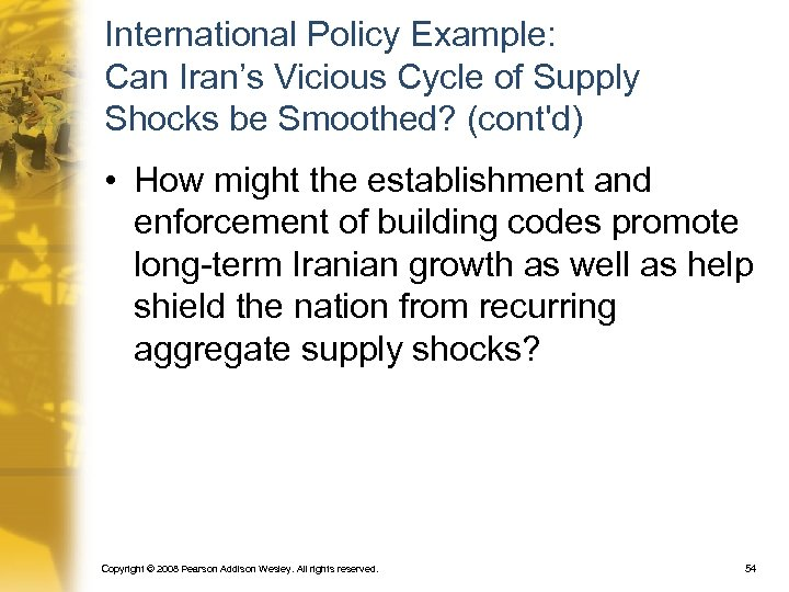 International Policy Example: Can Iran's Vicious Cycle of Supply Shocks be Smoothed? (cont'd) •