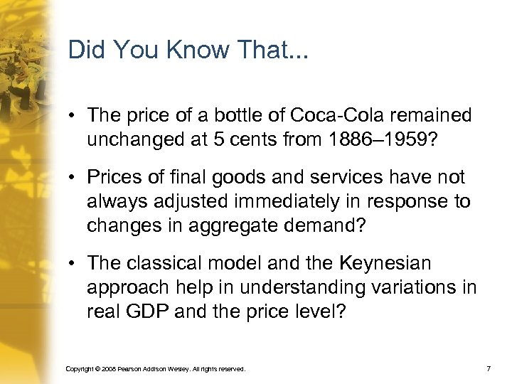 Did You Know That. . . • The price of a bottle of Coca-Cola