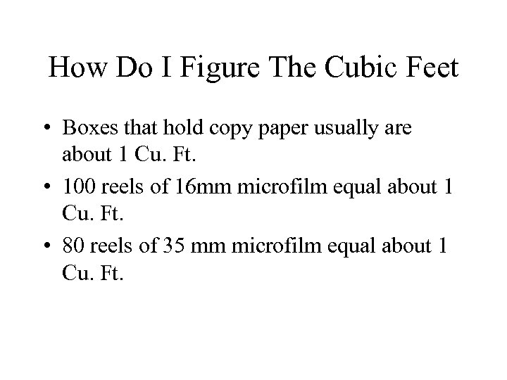 How Do I Figure The Cubic Feet • Boxes that hold copy paper usually