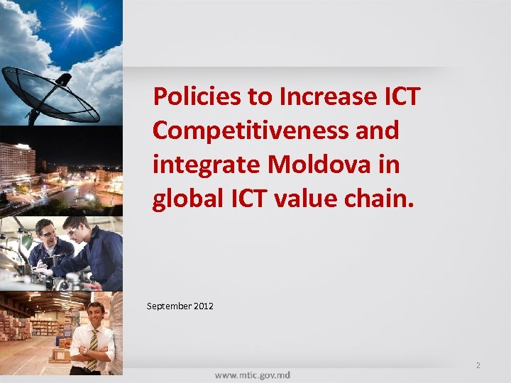 Policies to Increase ICT Competitiveness and integrate Moldova in global ICT value chain. September
