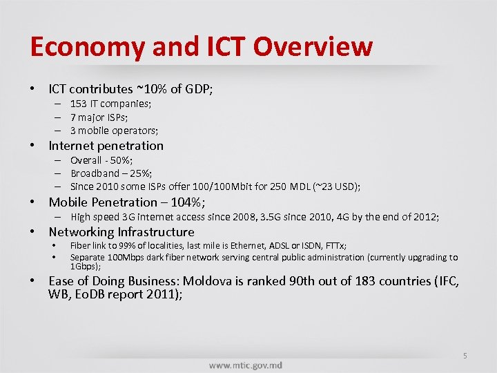 Economy and ICT Overview • ICT contributes ~10% of GDP; – 153 IT companies;