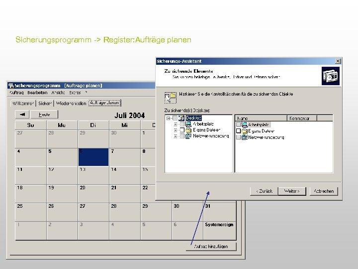 Sicherungsprogramm -> Register: Aufträge planen
