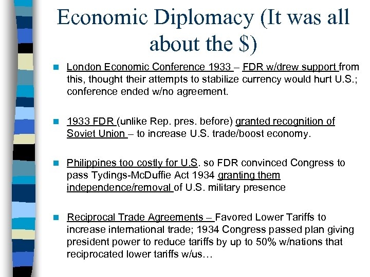 Economic Diplomacy (It was all about the $) n London Economic Conference 1933 –