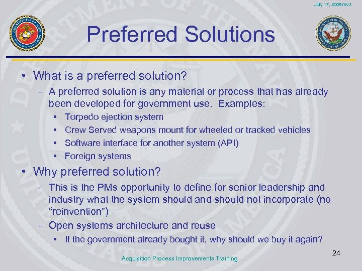 July 17, 2008 rev 3 Preferred Solutions • What is a preferred solution? –