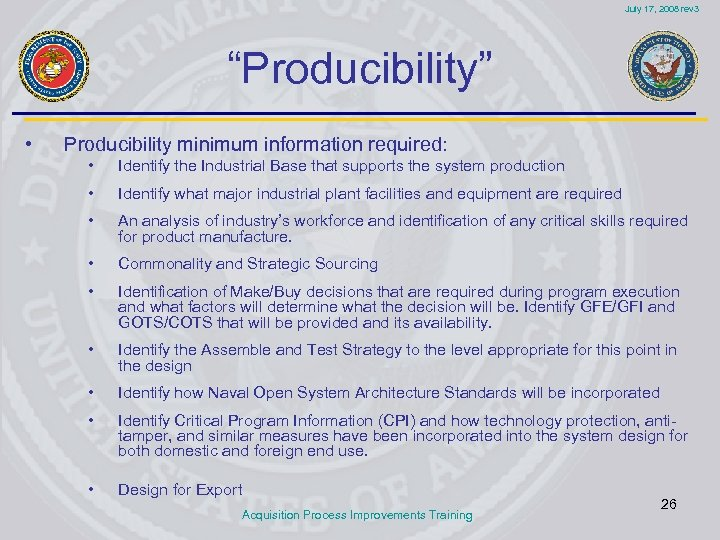 """July 17, 2008 rev 3 """"Producibility"""" • Producibility minimum information required: • Identify the"""