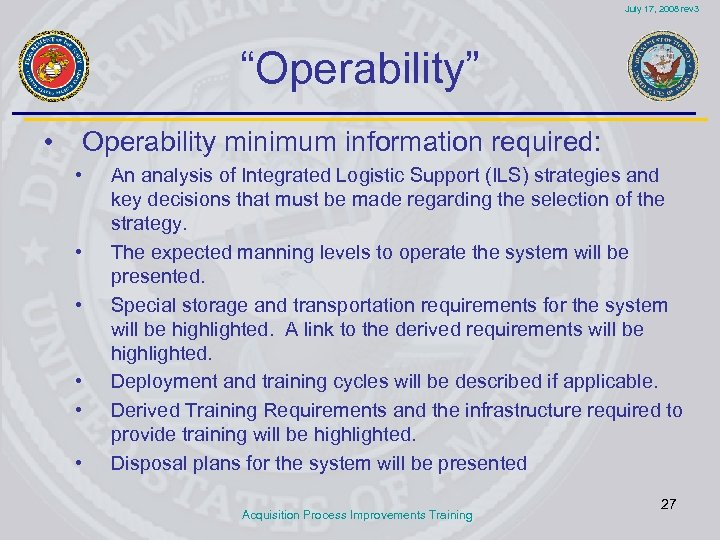 """July 17, 2008 rev 3 """"Operability"""" • Operability minimum information required: • • •"""
