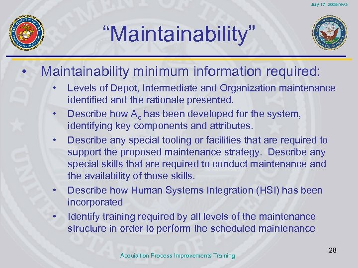 """July 17, 2008 rev 3 """"Maintainability"""" • Maintainability minimum information required: • • •"""