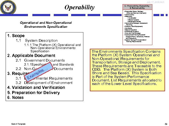 July 17, 2008 rev 3 Operability C: Producibility, Operability & Maintainability • Production Steps,