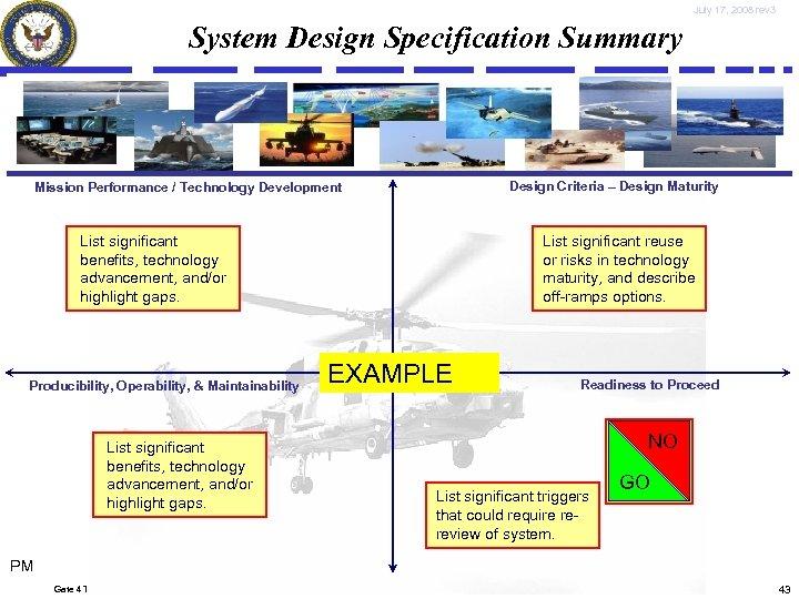 July 17, 2008 rev 3 System Design Specification Summary Design Criteria – Design Maturity