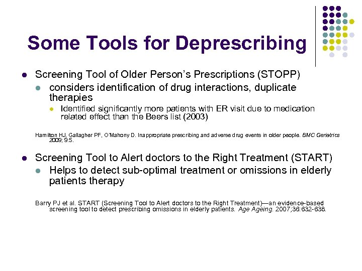 Some Tools for Deprescribing l Screening Tool of Older Person's Prescriptions (STOPP) l considers