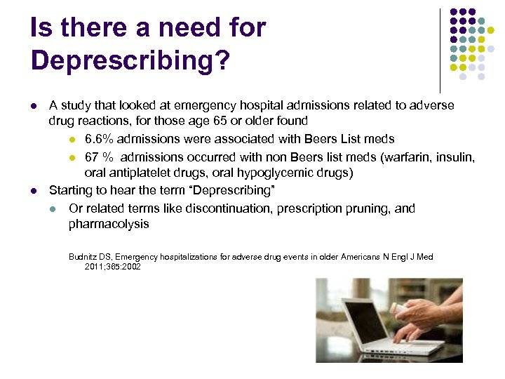 Is there a need for Deprescribing? l l A study that looked at emergency