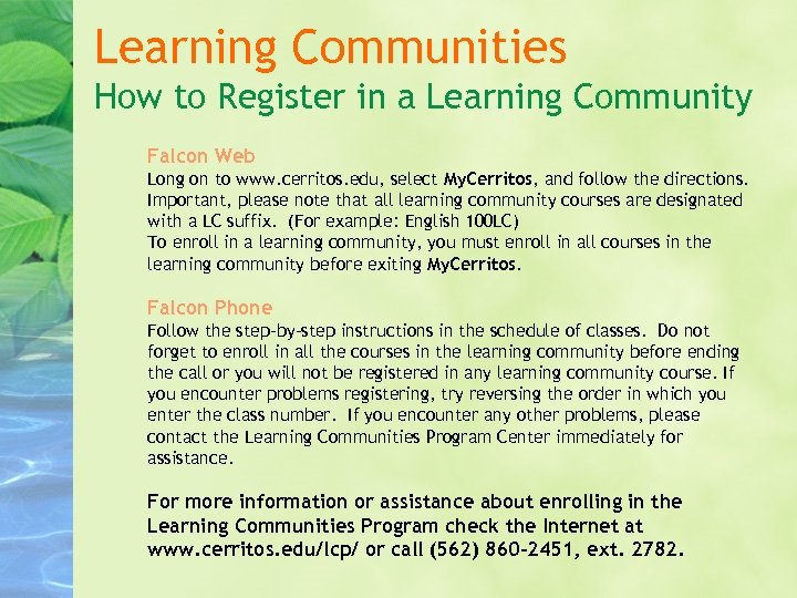 Learning Communities How to Register in a Learning Community Falcon Web Long on to