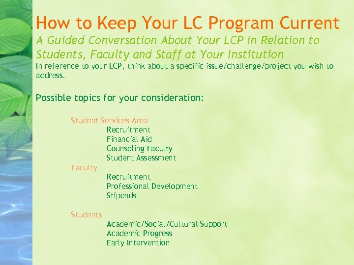 How to Keep Your LC Program Current A Guided Conversation About Your LCP in