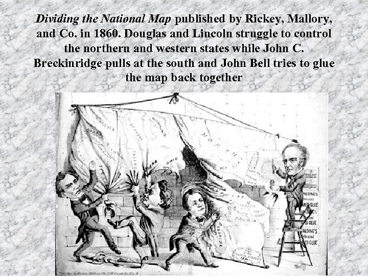 Dividing the National Map published by Rickey, Mallory, and Co. in 1860. Douglas and