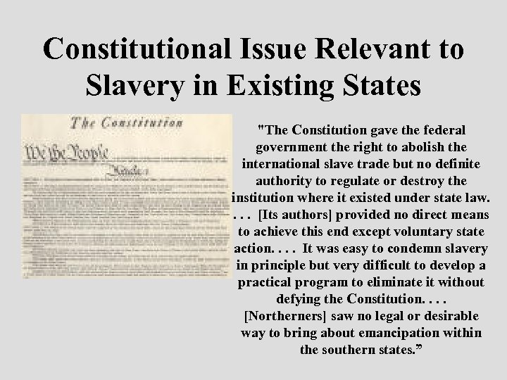 Constitutional Issue Relevant to Slavery in Existing States