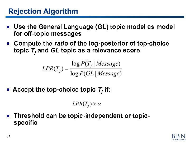 Rejection Algorithm · Use the General Language (GL) topic model as model for off-topic