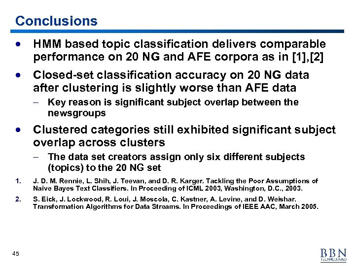 Conclusions · HMM based topic classification delivers comparable performance on 20 NG and AFE