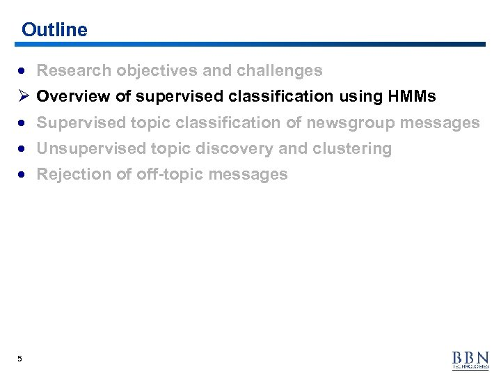 Outline · Research objectives and challenges Ø Overview of supervised classification using HMMs ·