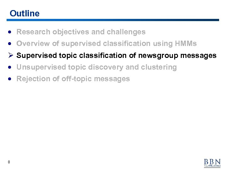 Outline · Research objectives and challenges · Overview of supervised classification using HMMs Ø