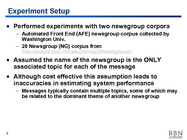 Experiment Setup · Performed experiments with two newsgroup corpora – Automated Front End (AFE)