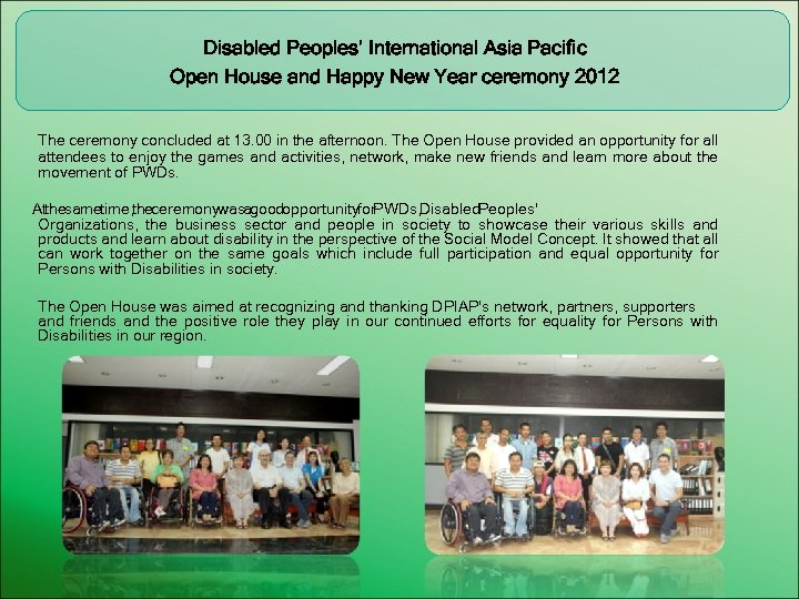 Disabled Peoples' International Asia Pacific Open House and Happy New Year ceremony 2012 The