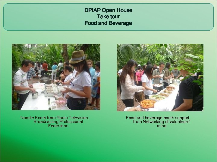 DPIAP Open House Take tour Food and Beverage Noodle Booth from Radio Television Broadcasting