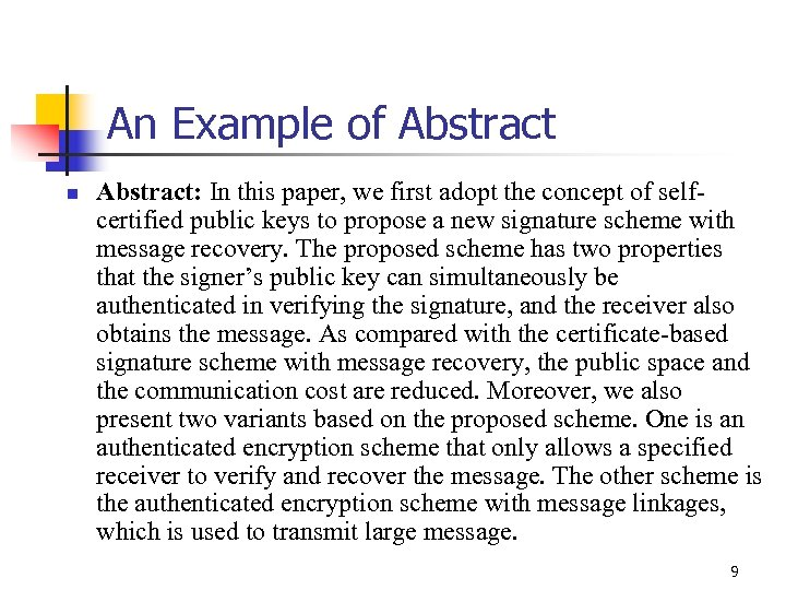 An Example of Abstract n Abstract: In this paper, we first adopt the concept