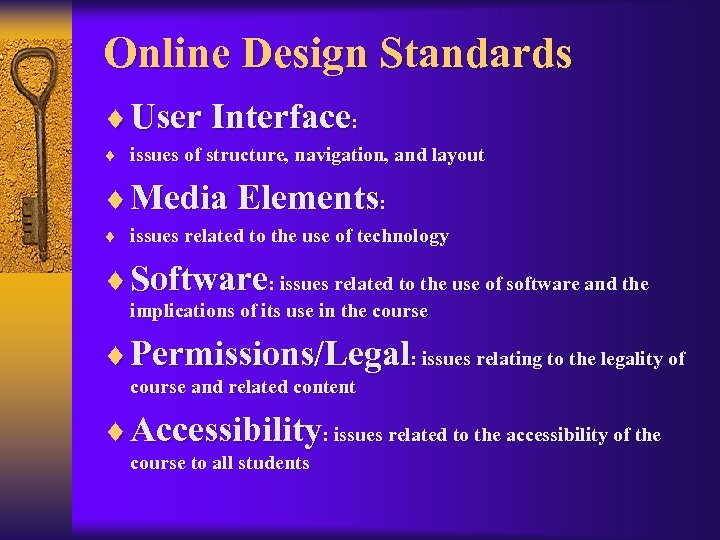 Online Design Standards ¨ User Interface: ¨ issues of structure, navigation, and layout ¨