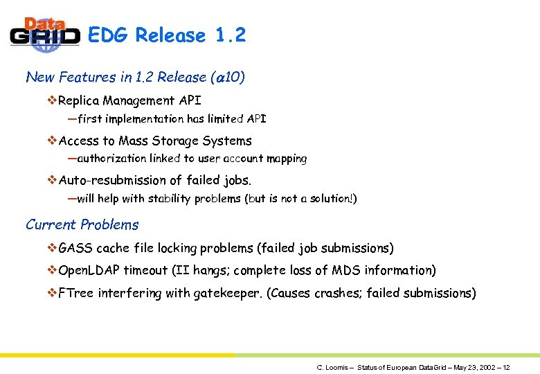 EDG Release 1. 2 New Features in 1. 2 Release (a 10) v. Replica