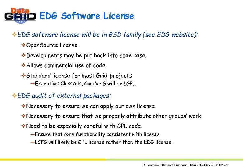 EDG Software License v. EDG software license will be in BSD family (see EDG