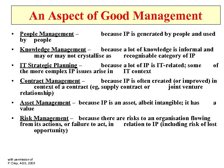 An Aspect of Good Management • People Management – by people because IP is