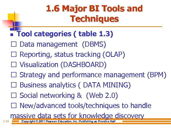 1. 6 Major BI Tools and Techniques Tool categories ( table 1. 3) Data