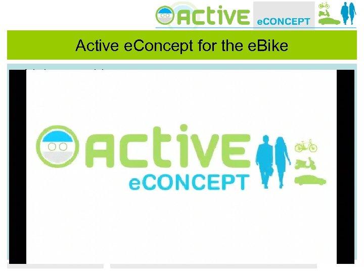 Active e. Concept for the e. Bike • Link naar video
