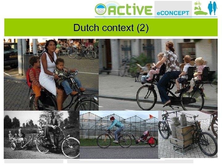 Dutch context (2)