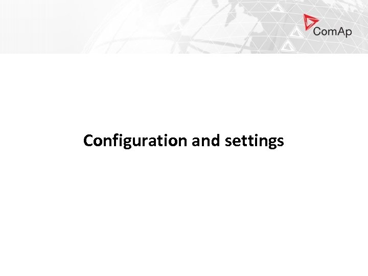 Configuration and settings