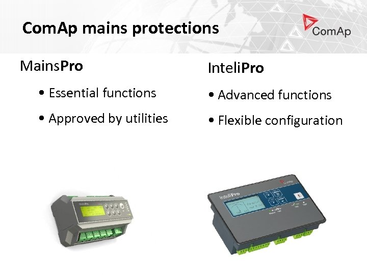 Com. Ap mains protections Mains. Pro Inteli. Pro • Essential functions • Advanced functions
