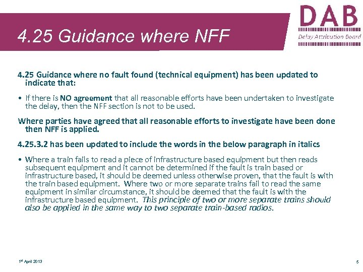 4. 25 Guidance where NFF 4. 25 Guidance where no fault found (technical equipment)