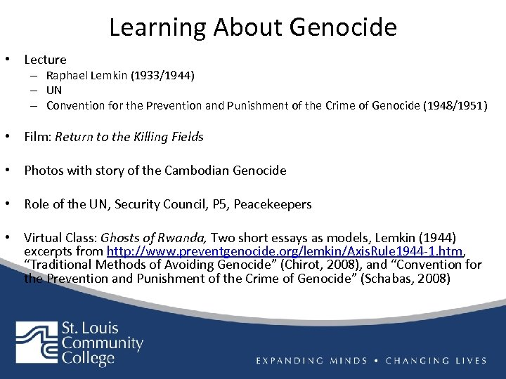 Learning About Genocide • Lecture – Raphael Lemkin (1933/1944) – UN – Convention for