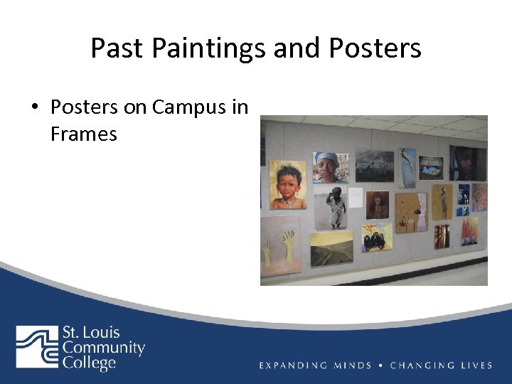 Past Paintings and Posters • Posters on Campus in Frames