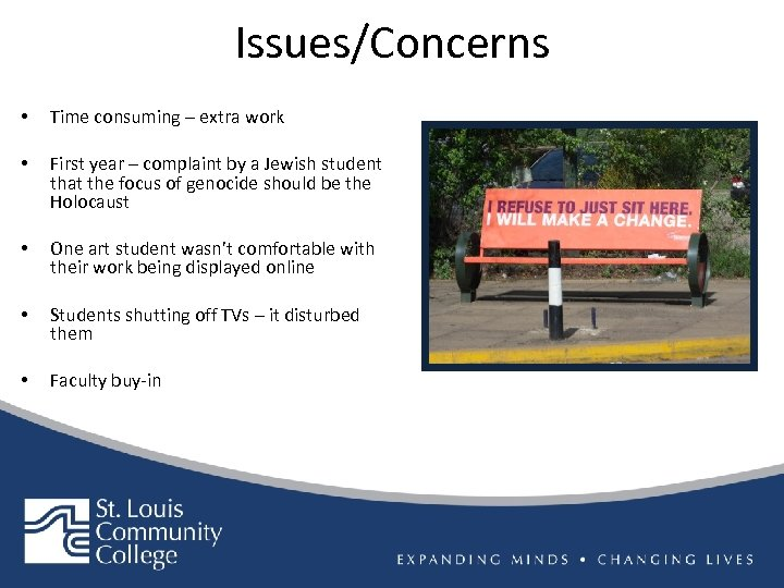 Issues/Concerns • Time consuming – extra work • First year – complaint by a