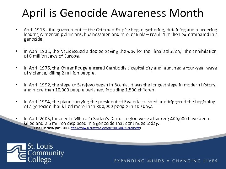 April is Genocide Awareness Month • April 1915 - the government of the Ottoman