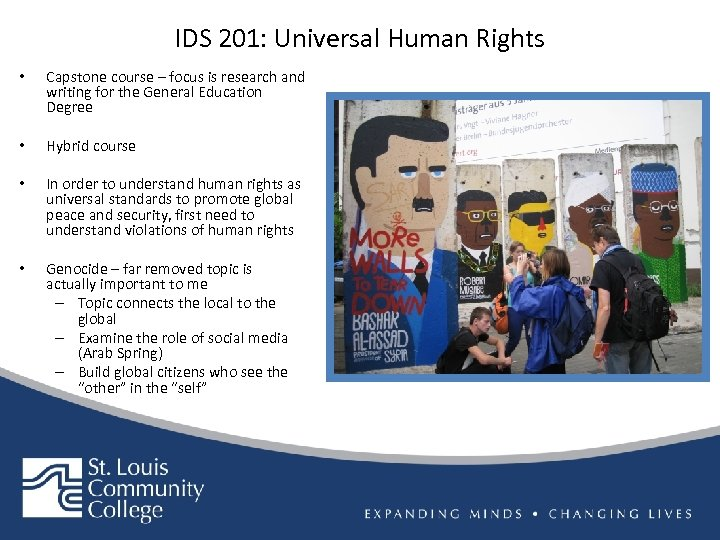 IDS 201: Universal Human Rights • Capstone course – focus is research and writing