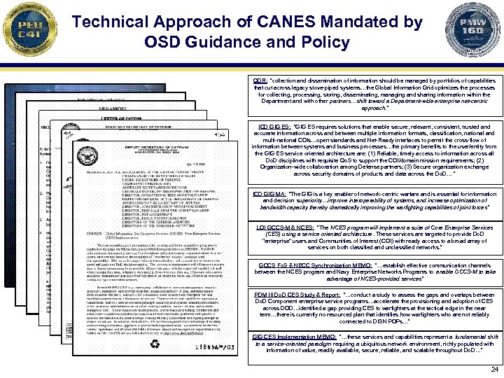"""Technical Approach of CANES Mandated by OSD Guidance and Policy QDR: """"collection and dissemination"""