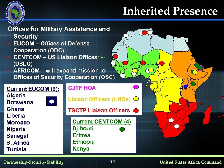 Inherited Presence Offices for Military Assistance and Security • EUCOM – Offices of Defense